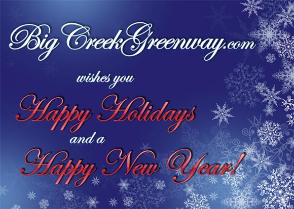 Happy Holidays and a Happy New Year from BigCreekGreenway.com!