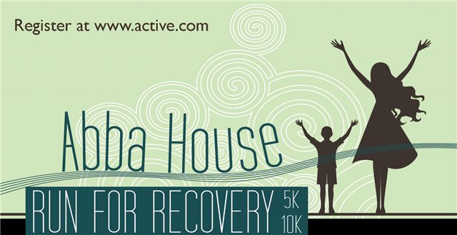 2012 Abba House Run for Recovery 5K/10K – May 12th